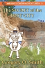 The Secret of the Lost City Cover Image