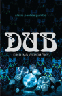 Dub: Finding Ceremony Cover Image