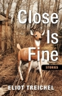 Close Is Fine Cover Image