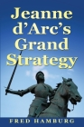 Jeanne d'Arc's Grand Strategy Cover Image