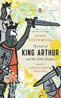 The Acts of King Arthur and His Noble Knights: (Penguin Classics Deluxe Edition) Cover Image