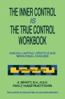 The Inner Control Is the True Control Workbook: Making Lasting Lifestyle Changes: Inspirational Scripts Cover Image