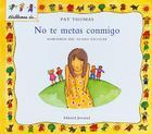 No Te Metas Conmigo: Hablemos del Acoso Escolar = Stop Picking on Me Cover Image