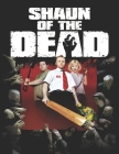 Shaun of the Dead: Screenplay Cover Image