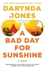A Bad Day for Sunshine: A Novel (Sunshine Vicram Series #1) Cover Image