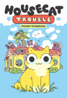 Housecat Trouble: (A Graphic Novel) Cover Image
