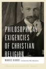 Philosophical Exigencies of Christian Religion (Thresholds in Philosophy and Theology) Cover Image