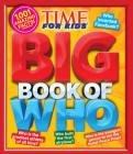 Big Book of Who (a Time for Kids Book) (Time for Kids Big Books) Cover Image