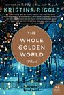 The Whole Golden World Cover Image