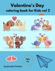 Valentine's Day coloring book for Kids vol 2 Cover Image