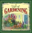 The Old Farmer's Almanac the Gift of Gardening Cover Image