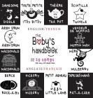 The Baby's Handbook: Bilingual (English / French) (Anglais / Français) 21 Black and White Nursery Rhyme Songs, Itsy Bitsy Spider, Old MacDo Cover Image