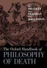 The Oxford Handbook of Philosophy of Death Cover Image