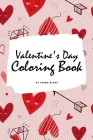 Valentine's Day Coloring Book for Teens and Young Adults (6x9 Coloring Book / Activity Book) Cover Image