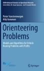 Orienteering Problems: Models and Algorithms for Vehicle Routing Problems with Profits (Euro Advanced Tutorials on Operational Research) Cover Image