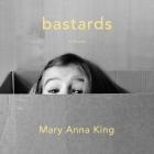 Bastards: A Memoir Cover Image