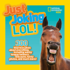National Geographic Kids Just Joking LOL Cover Image