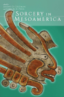 Sorcery in Mesoamerica Cover Image