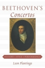 Beethoven's Concertos: History, Style, Performance Cover Image