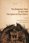 The Bulgarian State in 927-969: The Epoch of Tsar Peter I Cover Image