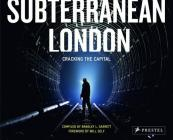 Subterranean London: Cracking the Capital Cover Image