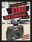 The Secret History of Stasi Spy Cameras: 1950-1990 Cover Image