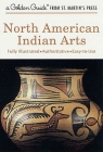 North American Indian Arts (A Golden Guide from St. Martin's Press) Cover Image
