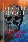 Photo Shoot / A Novel (Channey Moran Thriller #2) Cover Image