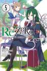 Re:ZERO -Starting Life in Another World-, Vol. 5 (light novel) (Re:ZERO -Starting Life in Another World-, Chapter 1: A Day in the Capital Manga #5) Cover Image