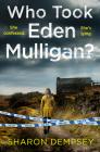 Who Took Eden Mulligan? Cover Image