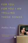 For You, for You I Am Trilling These Songs Cover Image