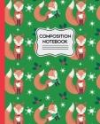 Composition Notebook: Cute Winter Cartoon Foxes Pattern - 7.5