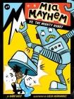 Mia Mayhem vs. the Mighty Robot Cover Image