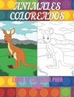 ANIMALES COLOREADOS - Libro De Colorear Para Niños Cover Image