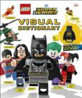LEGO DC Comics Super Heroes Visual Dictionary: With Exclusive Yellow Lantern Batman Minifigure Cover Image