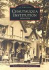 Chautauqua Institution: 1874-1974 Cover Image