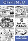 Oishinbo: Izakaya--Pub Food: A la Carte Cover Image