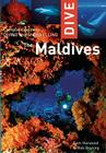 Dive the Maldives: Complete Guide to Diving and Snorkeling Cover Image