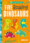 Five Roaring Dinosaurs (Five Little ... Counting Books) Cover Image