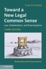 Toward a New Legal Common Sense: Law, Globalization, and Emancipation (Law in Context) Cover Image