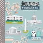 All Aboard Washington DC: A Capitol Primer Cover Image