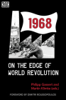 1968: On the Edge of World Revolution Cover Image