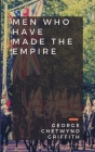 Men Who Have Made the Empire Cover Image