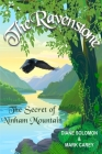 The Ravenstone: The Secret of Ninham Mountain Cover Image