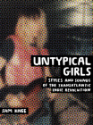 Untypical Girls: Styles and Sounds of the Transatlantic Indie Revolution Cover Image