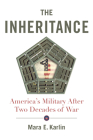 The Inheritance: America's Military After Two Decades of War Cover Image