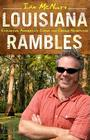 Louisiana Rambles: Exploring America's Cajun and Creole Heartland Cover Image