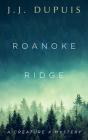 Roanoke Ridge: A Creature X Mystery Cover Image