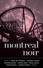 Montreal Noir (Akashic Noir) Cover Image