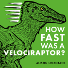 How Fast Was a Velociraptor? Cover Image